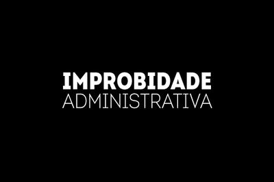 Arte retangular com fundo preto e a expressão 'Improbidade Administrativa' escrita em letras brancas.