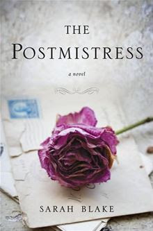 The Postmistress By: Sarah Blake