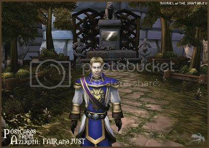 Postcards of Azeroth: Fair and Just, by Rioriel Ail'thera of theshatar.eu