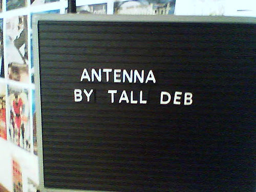 antenna by tall deb