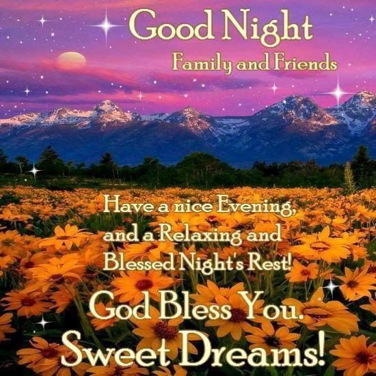 Goodnight Facebook Friends And Family Good Night Dear Family And