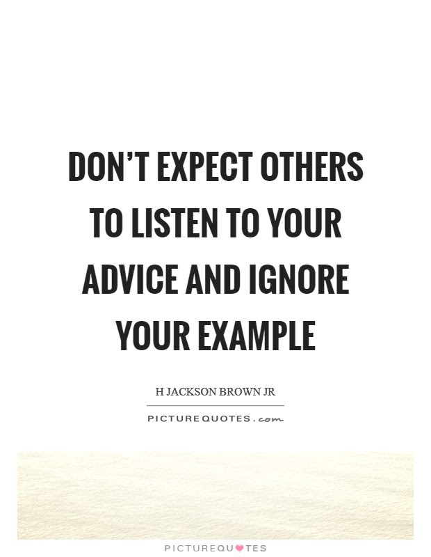 Dont Advice Others Quotes