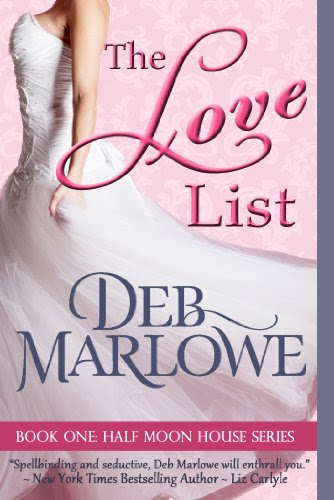 The Love List (Half Moon House Series) by Deb Marlowe