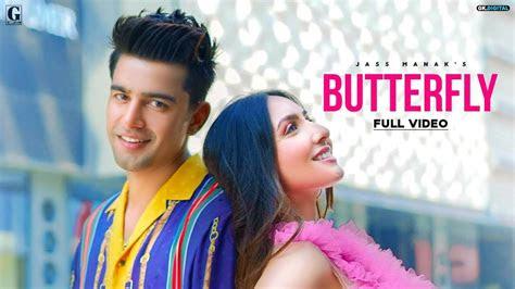 butterfly jass manak  punjabi song  punjabi song