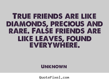 Quotes About Rare Friends 63 Quotes