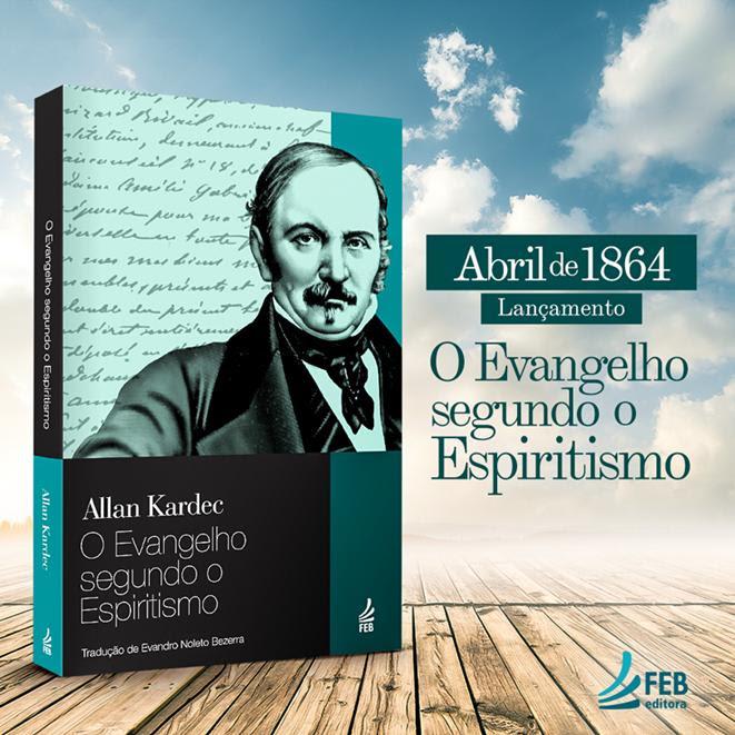 15 de abril de 1864 – Lançamento de O Evangelho segundo o ...