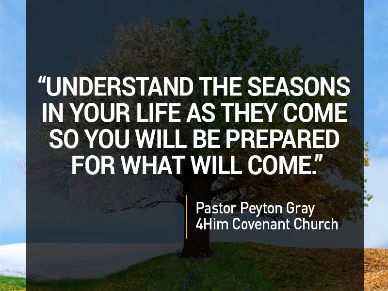 Quotes Understanding Lifes Seasons 4him Covenant Church