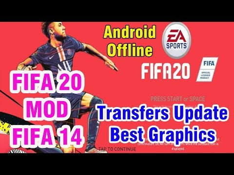 FIFA 20 MOD FIFA 14 Android Offline 1GB New Menu Face Kits 2020 & Transfers Update Best Graphics