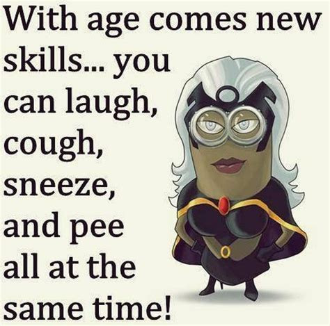 With Age Funny Minion Quote Pictures, Photos, and Images