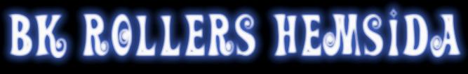 BK Rollers Hemsida
