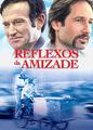 Reflexos da Amizade | filmes-netflix.blogspot.com