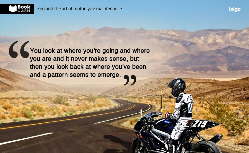 Book Quotes Zen And The Art Of Motorcycle Maintenance 6 Quote