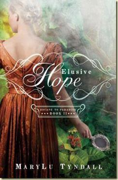 Elusive Hope by MaryLu Tyndall 5 Stars!