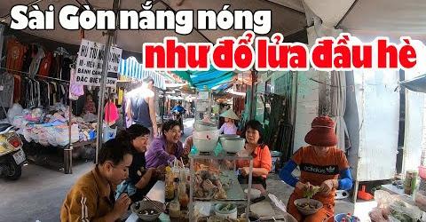 Cuộc sống Sài Gòn ngày đầu hè nóng lè lười đi ăn như đi Xông Hơi