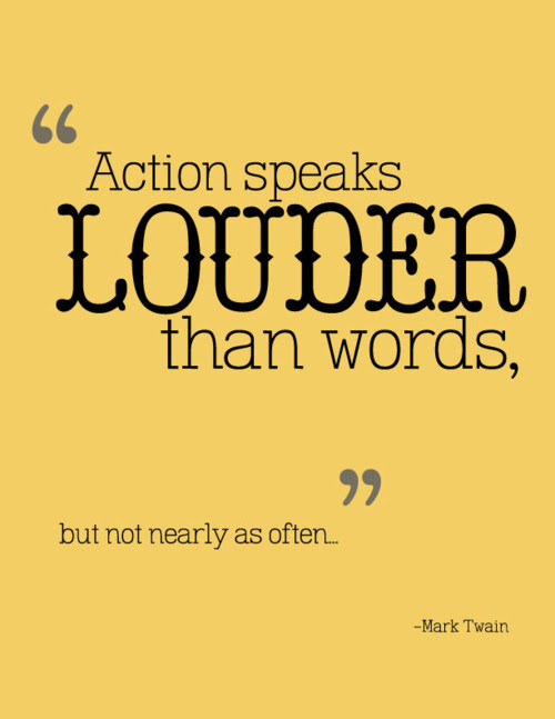 Quotes About Actions Speak Louder 63 Quotes