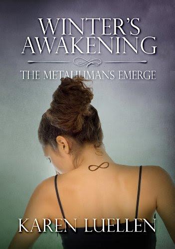 Winter's Awakening: The Metahumans Emerge (Winter's Saga #1) by Karen Luellen
