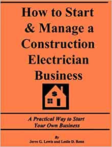 How to Start and Manage a Construction Electrician ...
