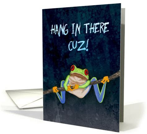 Red Eyed Tree Frog Hang in There! Get Well for Cousin card
