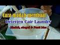 Cara membuat  Deterjen Cair  Matic  Untuk Laundry  Ramah Lingkungan