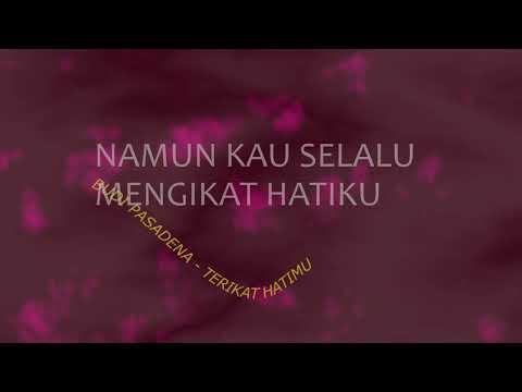 BUDI PASADENA - TERIKAT HATIKU (lyric video)