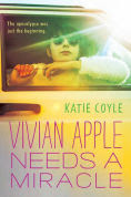 http://www.barnesandnoble.com/w/vivian-apple-needs-a-miracle-katie-coyle/1120874802?ean=9780544390423