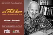 Mostra é resultado da doação de acervo do jornalista Luiz Carlos Lisboa