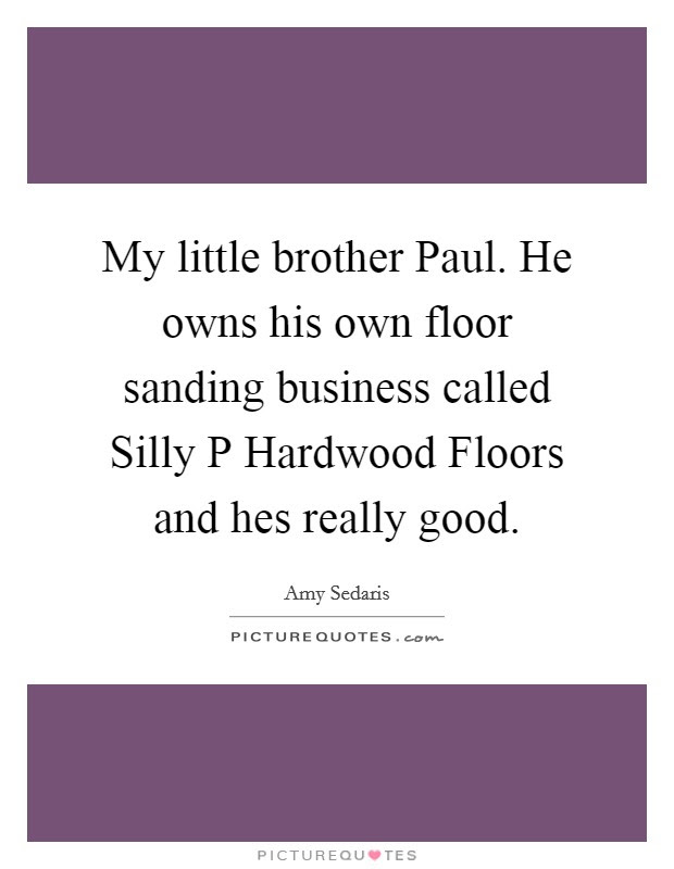 Little Brother Quotes Sayings Little Brother Picture Quotes Page 2