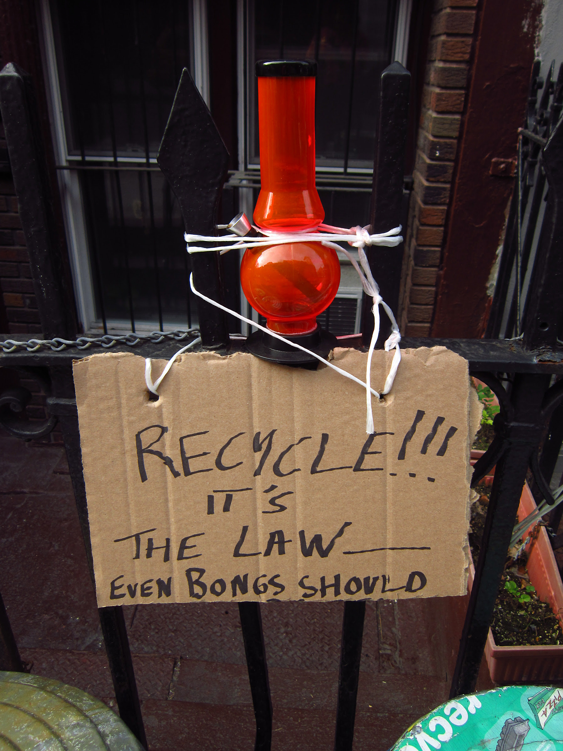 Recycle your bongs