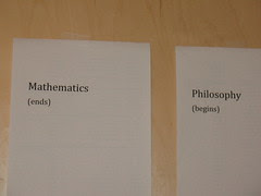 Mathematics (ends) Philosophy (begins)