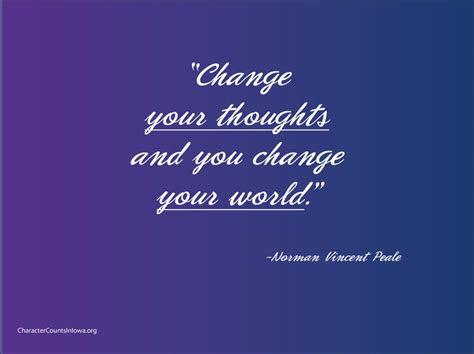 change  thoughts   change  world character