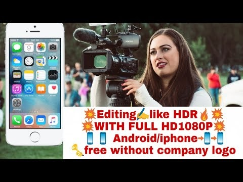 best free video editor without Watermark to create and edit video on a smartphone up to 1080p