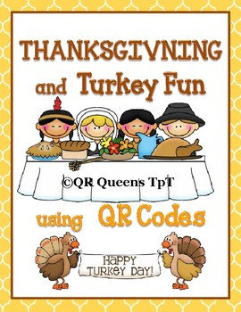 Thanksgiving and Turkey Fun using QR Codes