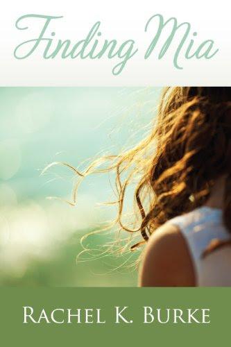 Finding Mia by Rachel K. Burke