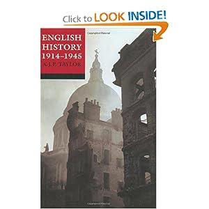 A.J.P. Taylor: English History 1914-1945
