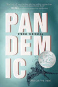 Title: Pandemic, Author: Yvonne Ventresca