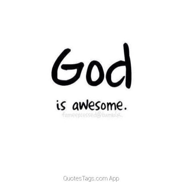 God Is Awesome Pictures Photos And Images For Facebook Tumblr