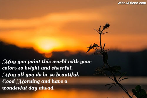 Good Morning Message May You Paint This World With