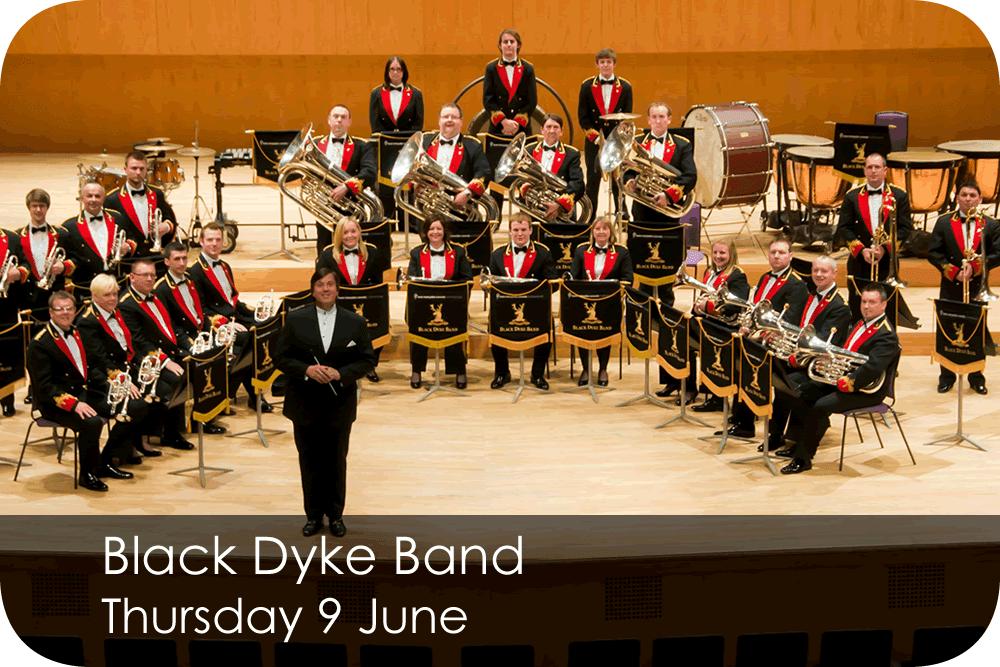 Black Dyke Band Thursday 9 June