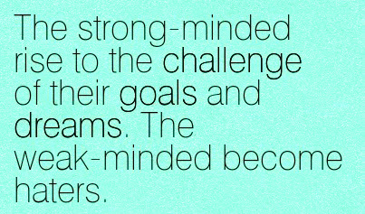 50 Most Powerful Strong Mind Quotes To Inspire You
