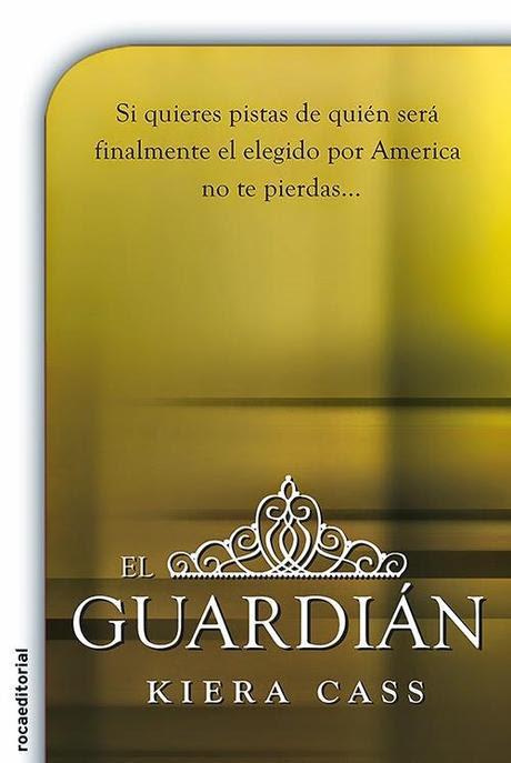 El Guardián, de Kiera Cass.