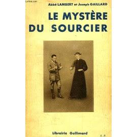 Le Mystere Du Sourcier de Lambert Abbe Gaillard Joseph