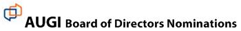 AUGI Board of Directors Nominations