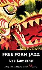 Free Form Jazz by Lee Lamothe