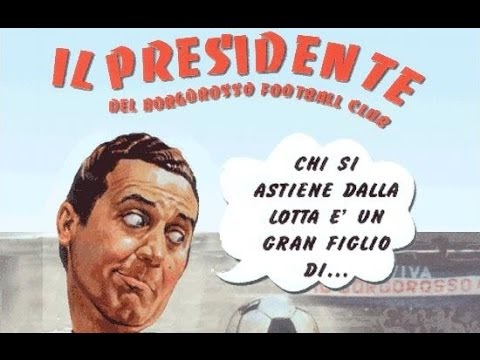 Il presidente del Borgorosso F.C. Film Completo Full Movie eng sub