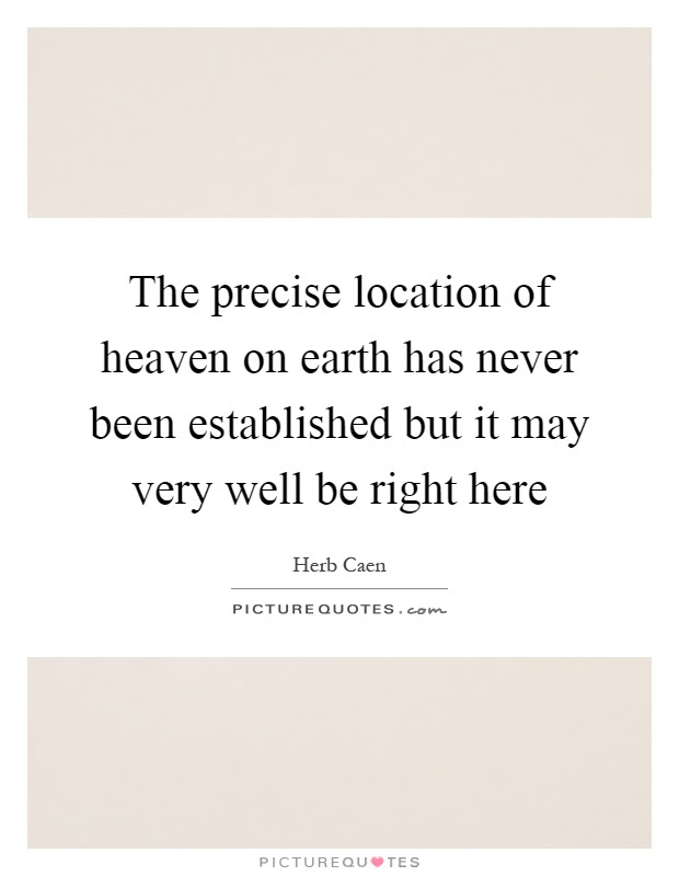 The Precise Location Of Heaven On Earth Has Never Been Picture
