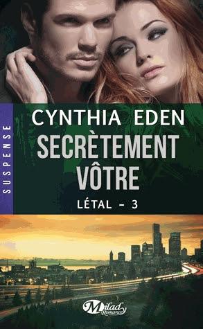 Couverture Létal, tome 3 : Secrètement vôtre