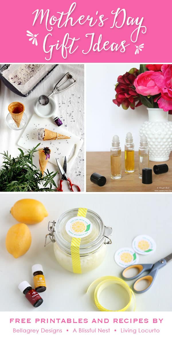 DIY Homemade Mother's Day Gift Ideas! Essential Oils Recipes and Crafts with Free Printables.