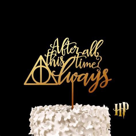 After All This Time? Always   Harry Potter Wedding Cake