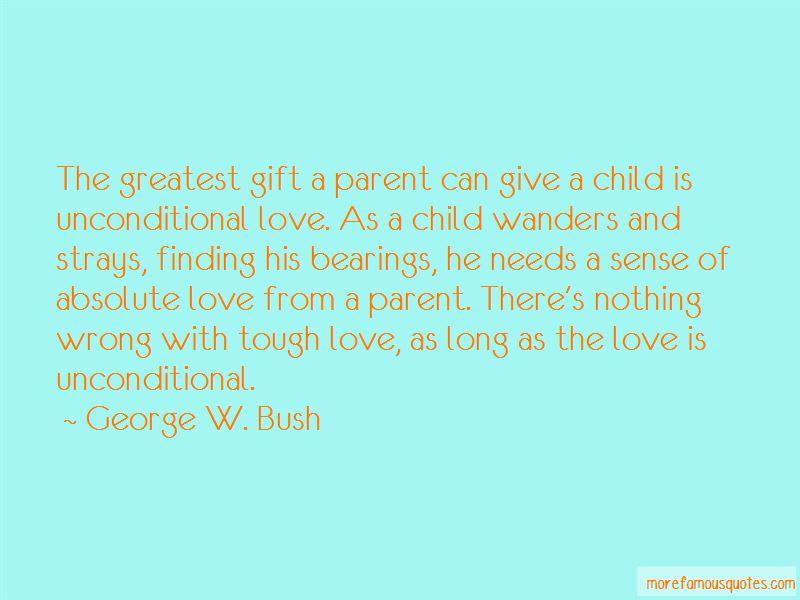 Unconditional Parent Love Quotes Top 8 Quotes About Unconditional