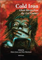 Cold Iron: 21st Century Ghost Stories